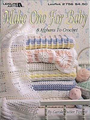 Make One for Baby (Leisure Arts #2756) 9781574869569