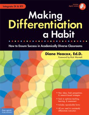 Making Differentiation a Habit: How to Ensure Success in Academically Diverse Classrooms [With CDROM] 9781575423241