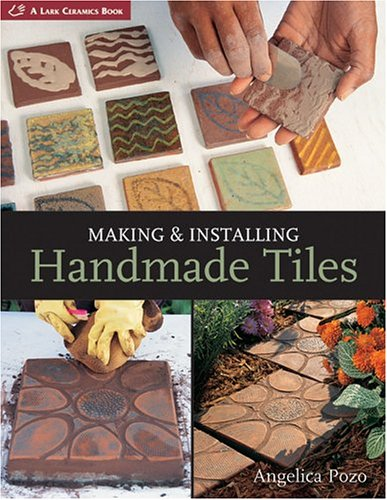 Making & Installing Handmade Tiles 9781579905255