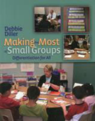 Making the Most of Small Groups: Differentiation for All 9781571104311