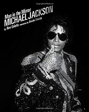 Man in the Mirror: Michael Jackson 9781576875353