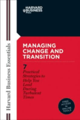 Managing Change and Transition 9781578518746
