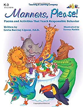 Manners, Please!: Poems and Activities That Teach Responsible Behavior 9781573100144