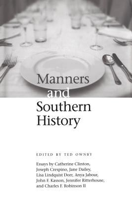 Manners and Southern History 9781578069798