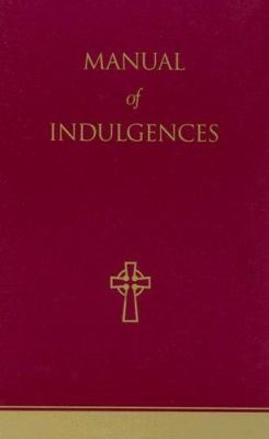 Manual of Indulgences 9781574554748