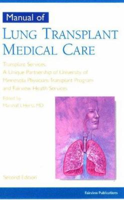 Manual of Lung Transplant Medical Care 9781577491095