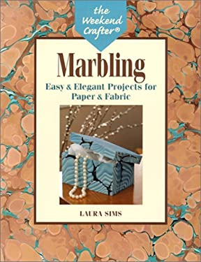 Marbling: Easy & Elegant Projects for Paper & Fabric 9781579901950