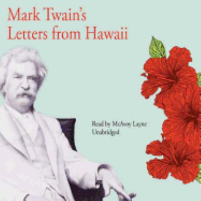 Mark Twain's Letters from Hawaii 9781572704282