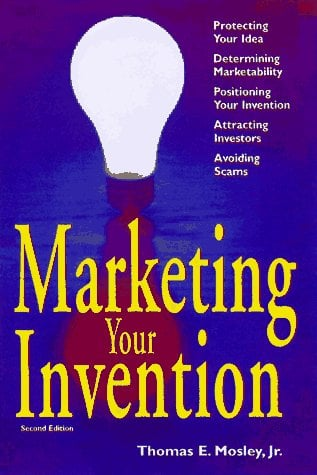 Marketing Your Invention 9781574100723