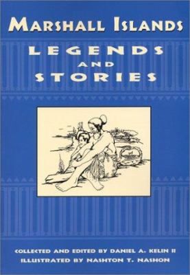 Marshall Islands Legends and Stories 9781573061414