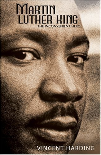 Martin Luther King: The Inconvenient Hero 9781570757365