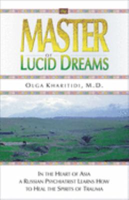 Master of Lucid Dreams 9781571743299