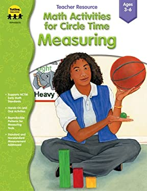 Math Activities for Circle Time: Measuring 9781570295164