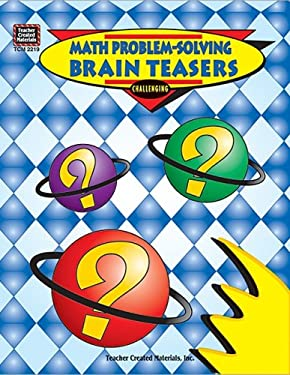 Math Problem-Solving Brain Teasers 9781576902196