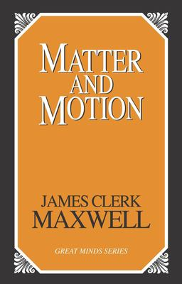 Matter and Motion 9781573929899