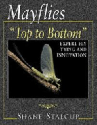 Mayflies: Top to Bottom 9781571882431