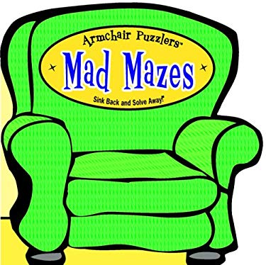 Mazes: Sink Back and Solve Away! 9781575289786