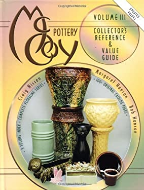 McCoy Pottery: Volume III Collector's Reference & Value Guide 9781574322521