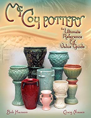 McCoy Pottery the Ultimate Reference & Value Guide 9781574326208