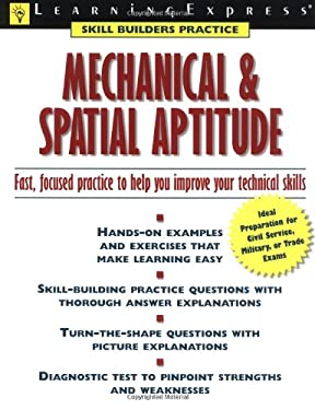 Mechanical and Spatial Aptitude: Fast, Focused Practice to Help You Improve Your Technical Skills 9781576853573
