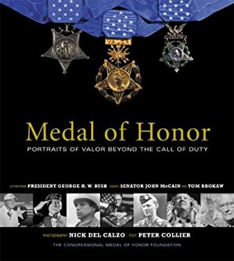 Medal of Honor: Portraits of Valor Beyond the Call of Duty 9781579652401