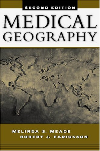 Medical Geography, Second Edition 9781572305588