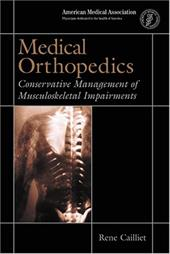 Medical Orthopedics: Conservative Management of Muskuloskeletal Impairments