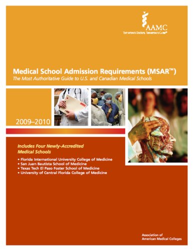 Medical School Admission Requirements (MSAR): The Most Authoritative Guide to U.S. and Canadian Medical Schools 9781577540724