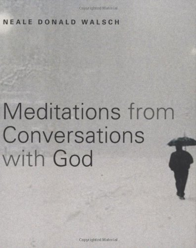 Meditations from Conversations with God 9781571745132