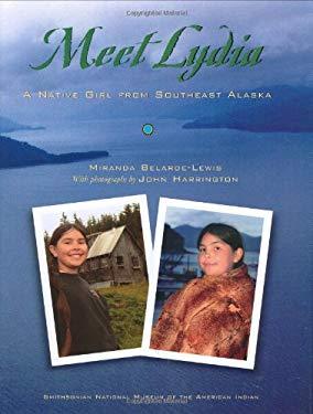 Meet Lydia: A Native Girl from Southeast Alaska 9781571781475