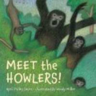 Meet the Howlers! 9781570917332