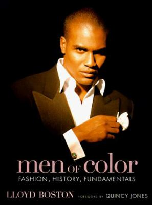 Men of Color: Fashion, History, Fundamentals 9781579651121