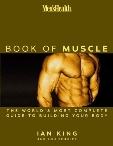 Men's Health the Book of Muscle 9781579547691