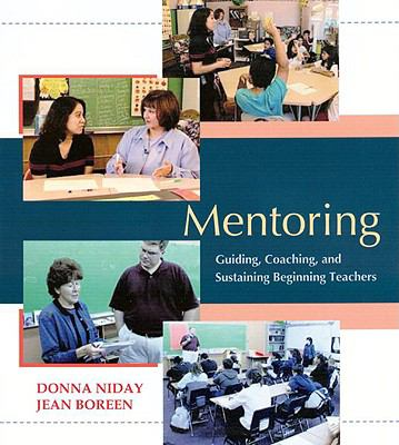 Mentoring: Guiding, Coaching, and Sustaining Beginning Teachers [With Booklet] 9781571104908