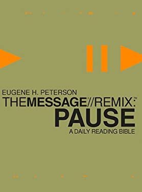Message Remix: Pause Bible-MS: A Daily Reading Bible 9781576838433