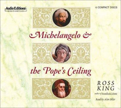Michelangelo and the Pope's Ceiling 9781572703063