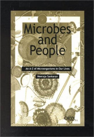 Microbes and People: An A-Z of Microorganisms in Our Lives 9781573562171