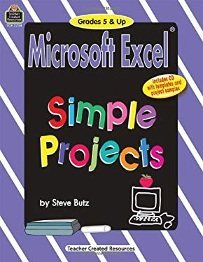 Microsoft Excel(r) Simple Projects Grd 5 & Up 9781576907344