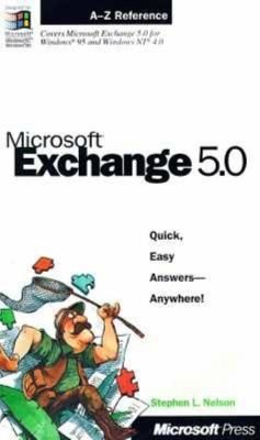Microsoft Exchange 5.0 Field Guide 9781572317055