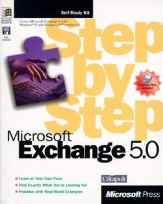Microsoft Exchange 5.0 Step by Step [With Disk] 9781572316270
