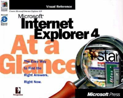 Microsoft Internet Explorer 4 at a Glance 9781572317406