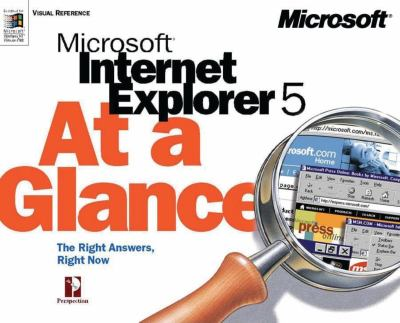 Microsoft Internet Explorer 5 at a Glance 9781572319646