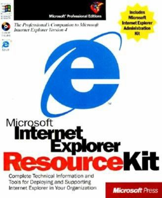Microsoft Internet Explorer Resource Kit 9781572318427