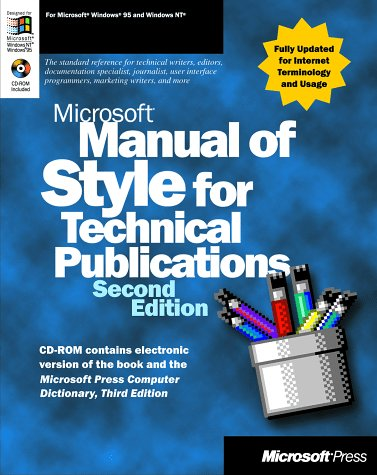 Microsoft Manual of Style for Technical Publications [With Contains Electronic Versions of the Book] 9781572318908
