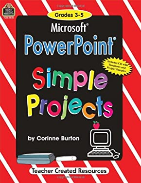 Microsoft PowerPoint(R) Simple Projects [With CDROM] 9781576904411