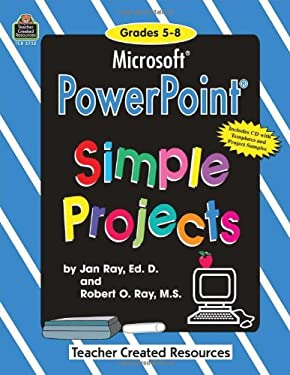 Microsoft PowerPoint(R) Simple Projects Grd 5-8 [With CDROM] 9781576907320