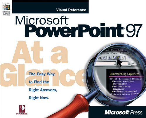 Microsoft PowerPoint at a Glance 9781572313682