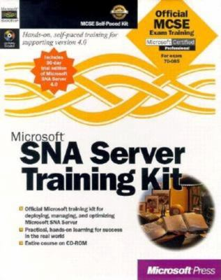 Microsoft SNA Server Training Kit [With (2) Searchable Exam Objectives, Exercises & More] 9781572319325