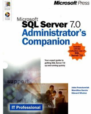 Microsoft SQL Server 7.0 Administrator's Companion 9781572318151