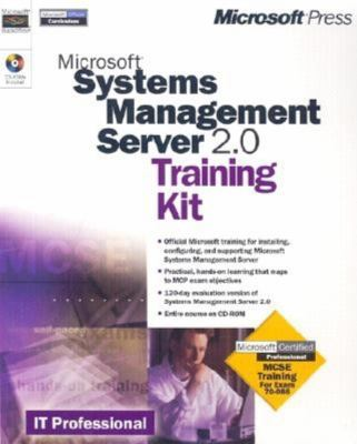Microsoft Systems Management Server 2.0 Training Kit [With *] 9781572318342